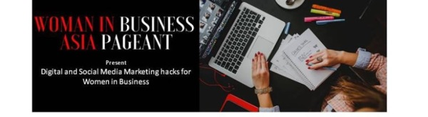 Digital and Social Media Marketing hacks for Women in Business